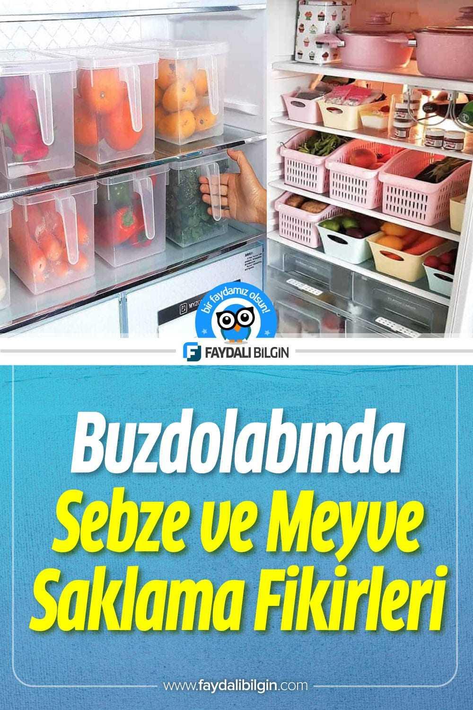 Buzdolabı Sebze ve Meyve Saklama Kapları