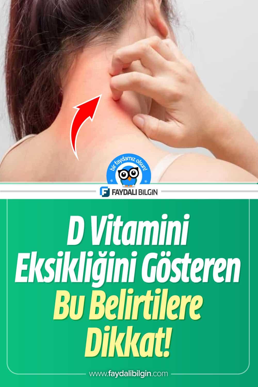 D Vitamini Eksikliğiniz Olduğunu Gösteren Belirtiler