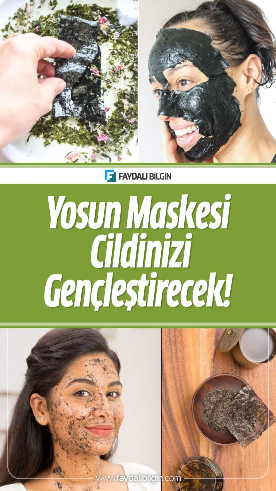 Yosun Maskesi ile Cildiniz Gençleşecek!