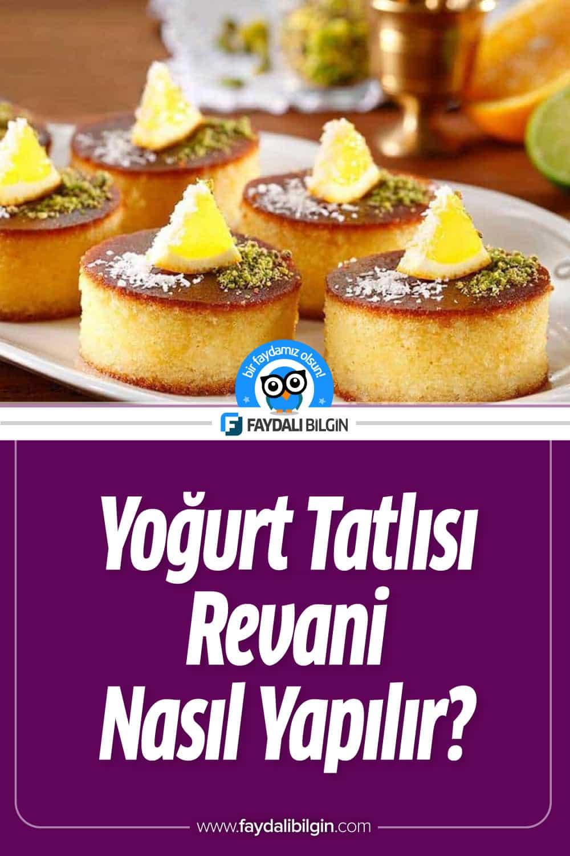 Yoğurt Tatlısı Revani Nasıl Yapılır?