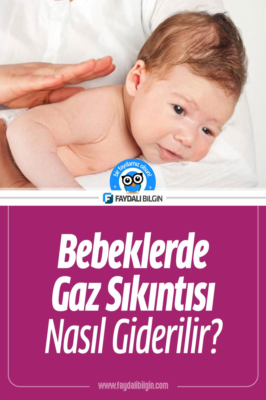 Bebeklerde Gaz Sıkıntısı Nasıl Giderilir?