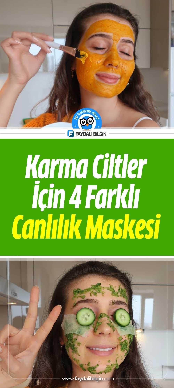 Karma Ciltler İçin 4 Farklı Canlılık Maskesi