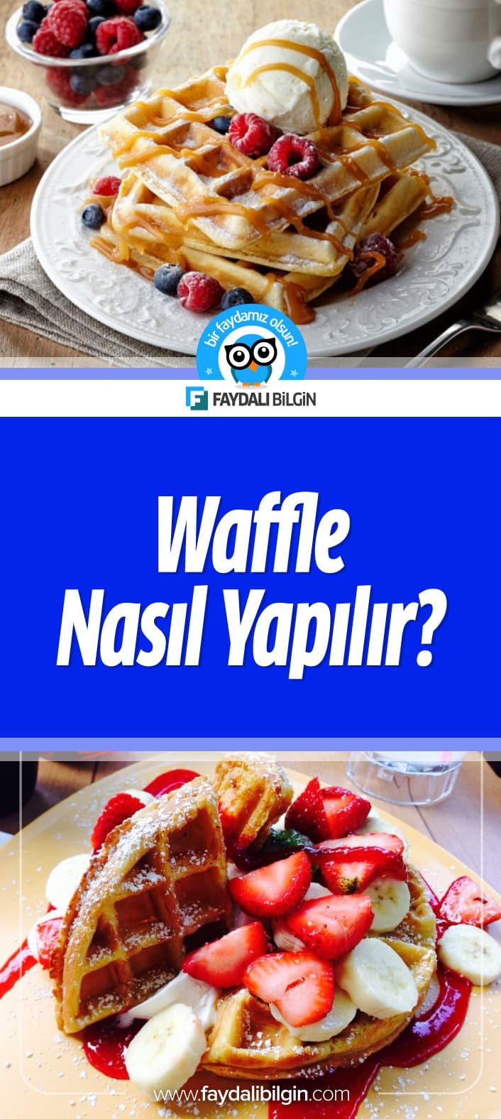 Waffle Nasıl Yapılır?