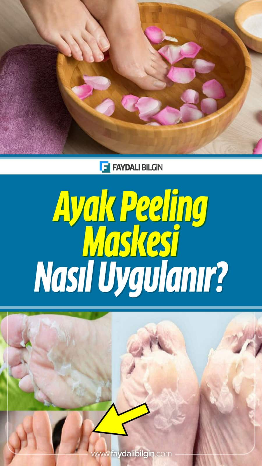 Ayak Peeling Maskesi Nasıl Uygulanır?