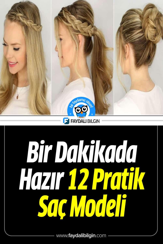 Bir Dakikada Hazır 12 Pratik Saç Modeli