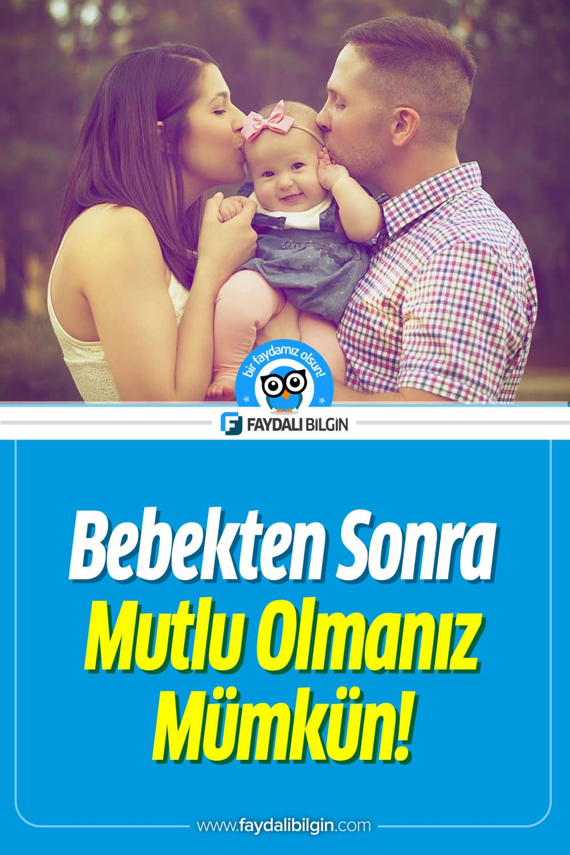 Bebekten Sonra Mutlu Olmanız Mümkün Mü?