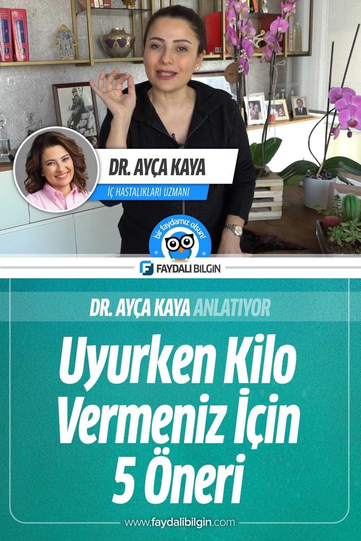 Dr. Ayça Kaya\'dan Uyurken Kilo Vermeniz İçin 5 Öneri
