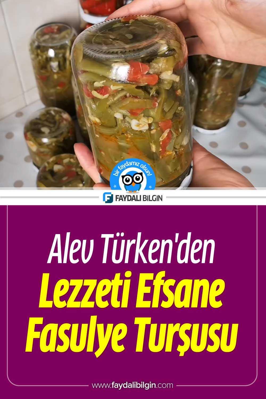 Alev Türken\'den Lezzeti Efsane Fasulye Turşusu