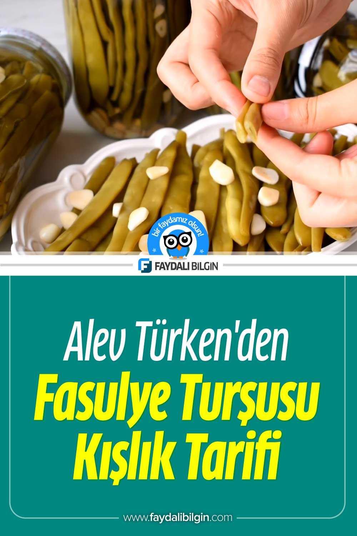 Alev Türken\'den Fasulye Turşusu Tarifi