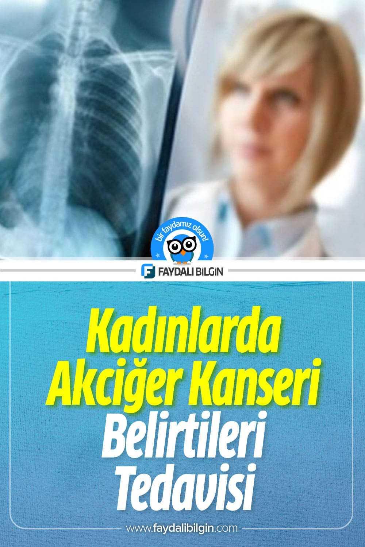 Kadınlarda Akciğer Kanseri Belirtileri ve Tedavisi