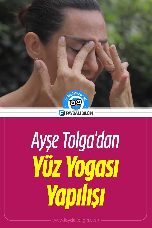 Ayşe Tolga\'dan Yüz Yogası Yapılışı