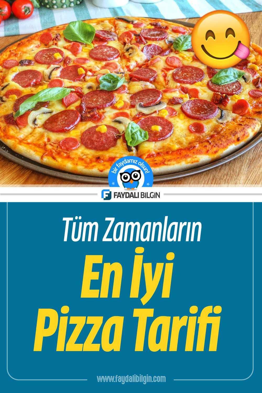 Tüm Zamanların En İyi Pizza Tarifi
