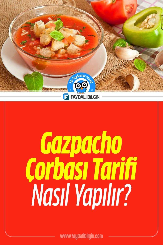 Gazpacho Çorbası Tarifi, Nasıl Yapılır?