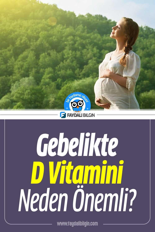 Gebelikte D Vitamini Önemi